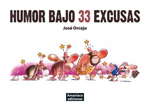 Humor bajo 33 excusas