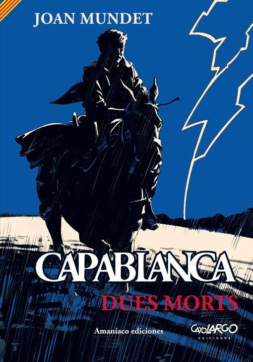 Capablanca 2. Dues morts